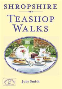 Shropshire teashop walks