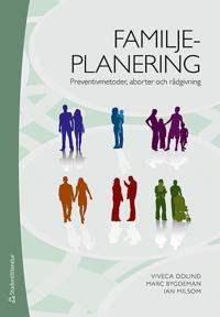 Familjeplanering : preventivmetoder, aborter och rådgivning