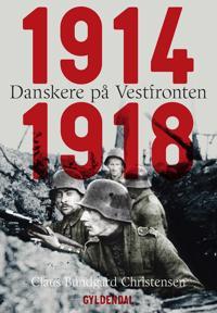 Danskere på Vestfronten 1914-1918
