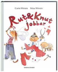 Rut och Knut jobbar