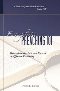Evangelistic Preaching 101