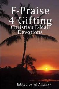 E-Praise 4 Gifting