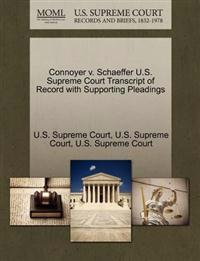 Connoyer V. Schaeffer U.S. Supreme Court Transcript of Record with Supporting Pleadings