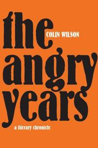 The Angry Years