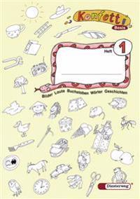 Konfetti Basis. Heft 1 mit  Anlauttabelle. DIN A4