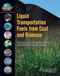 Liquid Transporatation Fuels from Coal and Biomass