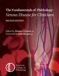 The Fundamentals of Phlebology