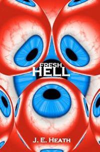 Fresh Hell