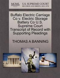 Buffalo Electric Carriage Co V. Electric Storage Battery Co U.S. Supreme Court Transcript of Record with Supporting Pleadings
