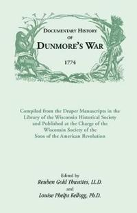 Documentary History of Dunmore's War, 1774