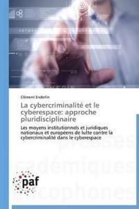 La Cybercriminalit� Et Le Cyberespace