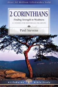 2 Corinthians: Finding Strength in Weakness