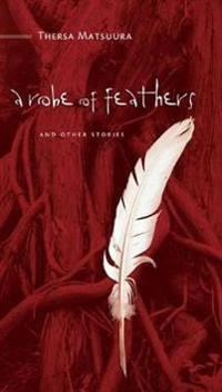 A Robe of Feathers and Other Stories
