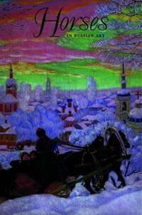 Horeses in Russian Art