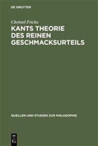 Kants Theorie Des Reinen Geschmacksurteils