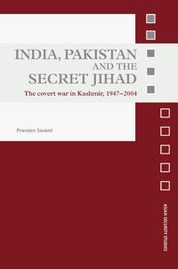 India, Pakistan and the Secret Jihad
