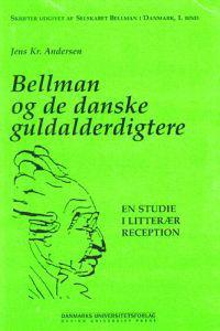 Bellman og de danske guldalderdigtere