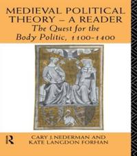 Medieval Political Theory - A Reader