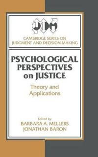 Psychological Perspectives on Justice
