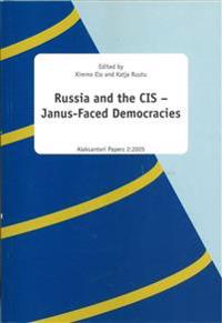 Russia and the CIS -  Janus-faces democracies