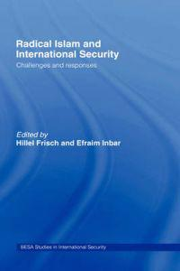 Radical Islam and International Security
