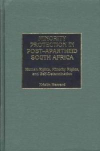 Minority Protection in Post-Apartheid South Africa