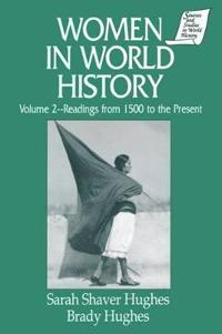 Women in World History: v. 2: Readings from 1500 to the Present