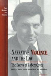 Narrative, Violence and the Law