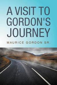 A Visit to Gordon's Journey