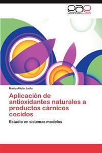 Aplicacion de Antioxidantes Naturales a Productos Carnicos Cocidos