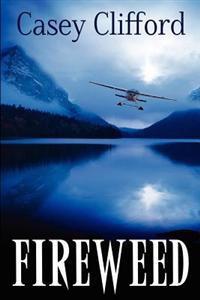 Fireweed: Book 2, Affair Series