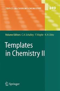 Templates in Chemistry II