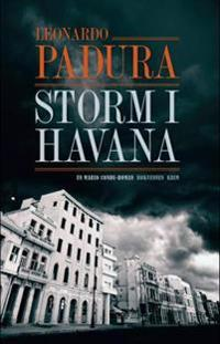 Storm i Havana - Leonardo Padura | Inprintwriters.org