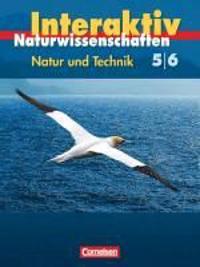 Natur und Technik 5./6. Schuljahr: Gesamtband. Schülerbuch. Hessen