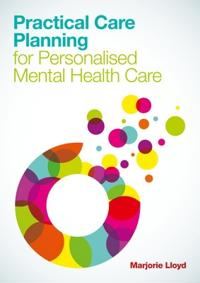 Practical Care Planning for Personalised Mental Health Care