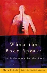 When the Body Speaks