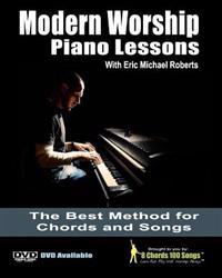 Modern Worship Piano Lessons: This Is What Your Piano Teacher Never Taught You!