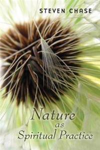 Nature as Spiritual Practice