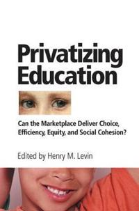 Privatizing Education