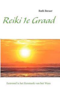 Reiki 1e Graad