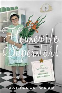 Housewife Superstar!