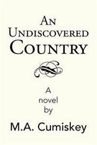 An Undiscovered Country
