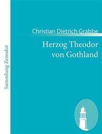 Herzog Theodor Von Gothland