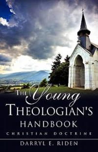 The Young Theologian's Handbook