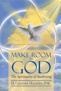 Make Room for God