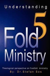 Understanding 5fold Ministry