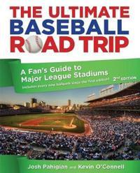 The Ultimate Baseball Road Trip