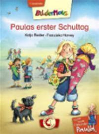 Meine beste Freundin Paula - Paulas erster Schultag