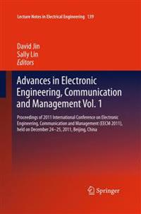 Advances in Electronic Engineering, Communication and Management Vol.1