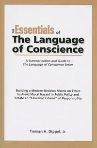 Essentials of the Language of Conscience